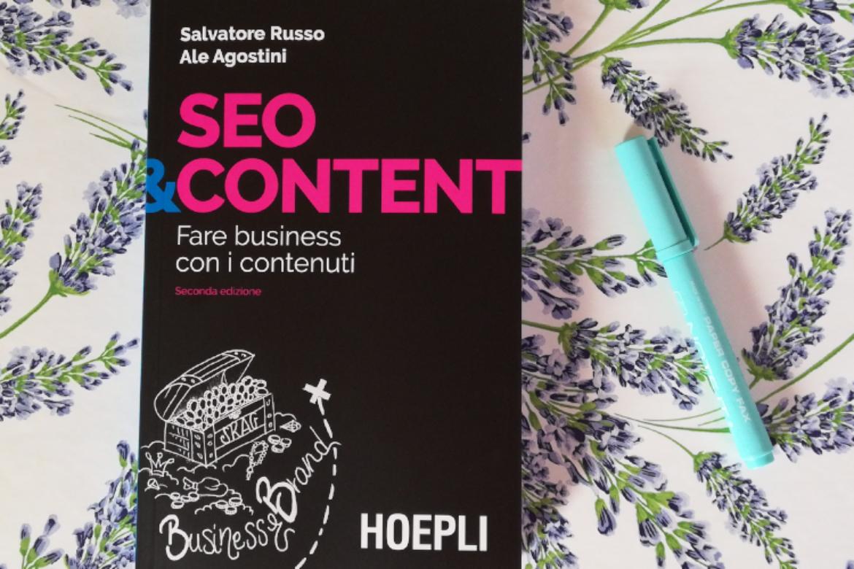 SEO&Content: il libro utile per aggiornarsi e indispensabile per lavorare meglio in team